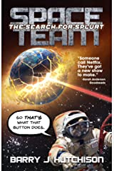 Space Team: The Search for Splurt Kindle Edition