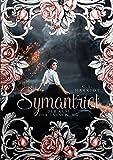 Symantriet: Der Kuss der Täuschung