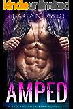 Amped: A Bad Boy Rock Star Romance