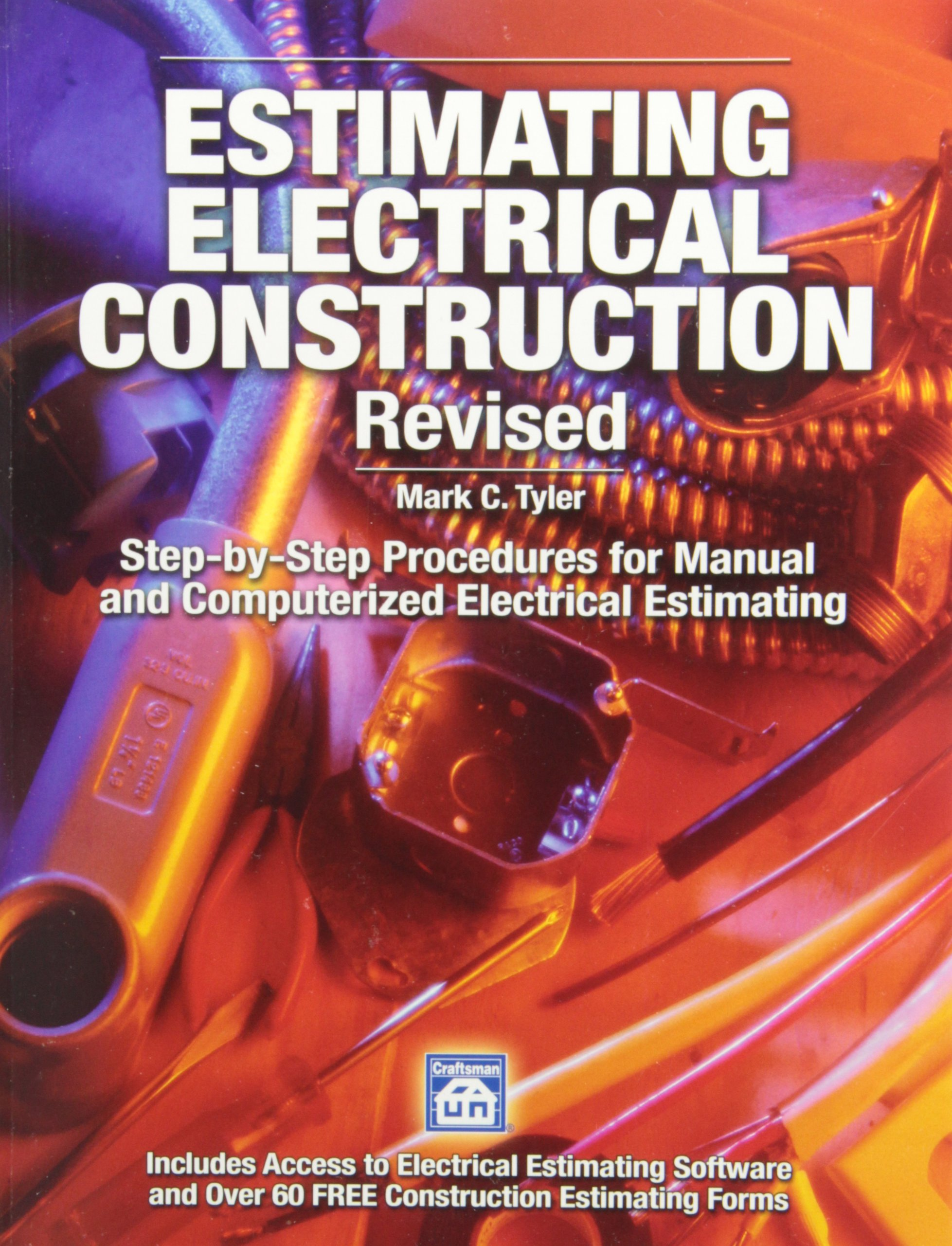 Estimating Electrical Construction: Mark C. Tyler: 9781572182530 ...