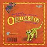Opuestos: Mexican Folk Art Opposites in English and