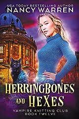 Herringbones and Hexes: Vampire Knitting Club book 12 Kindle Edition