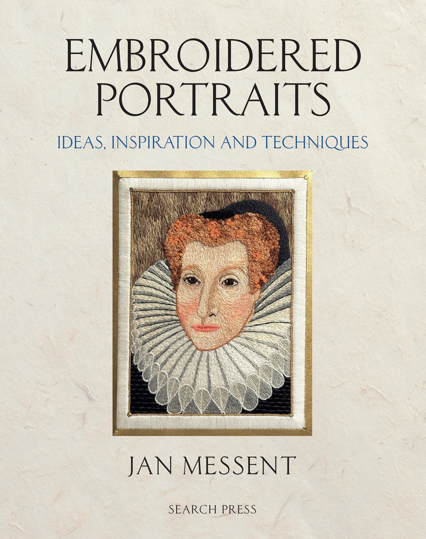 Read Online Embroidered Portraits: Ideas, Inspiration and Techniques pdf epub