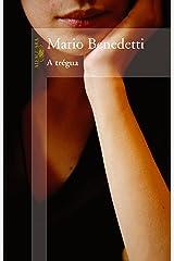 A trégua (Portuguese Edition) Kindle Edition