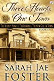 Three Hearts, One Town (Lincoln County Series Book 1)