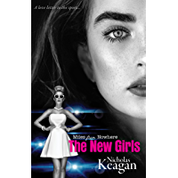 The New Girls (Miles From Nowhere Book 1)
