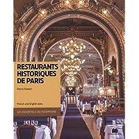 Restaurants historiques de Paris (Bilingue)