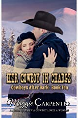 Her Cowboy In Charge (Cowboys After Dark Book 10) Kindle Edition