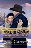 Her Cowboy In Charge (Cowboys After Dark Book 10)