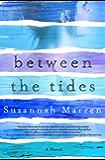 Between the Tides: A Novel