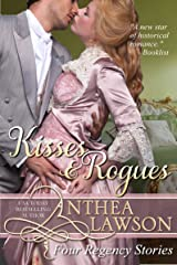 Kisses and Rogues: Four Regency Stories (Historical Delights) Kindle Edition