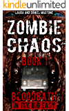Zombie Chaos Book 1: Bloodbath in the Big Easy