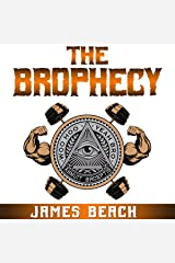 The Brophecy Audible Audiobook