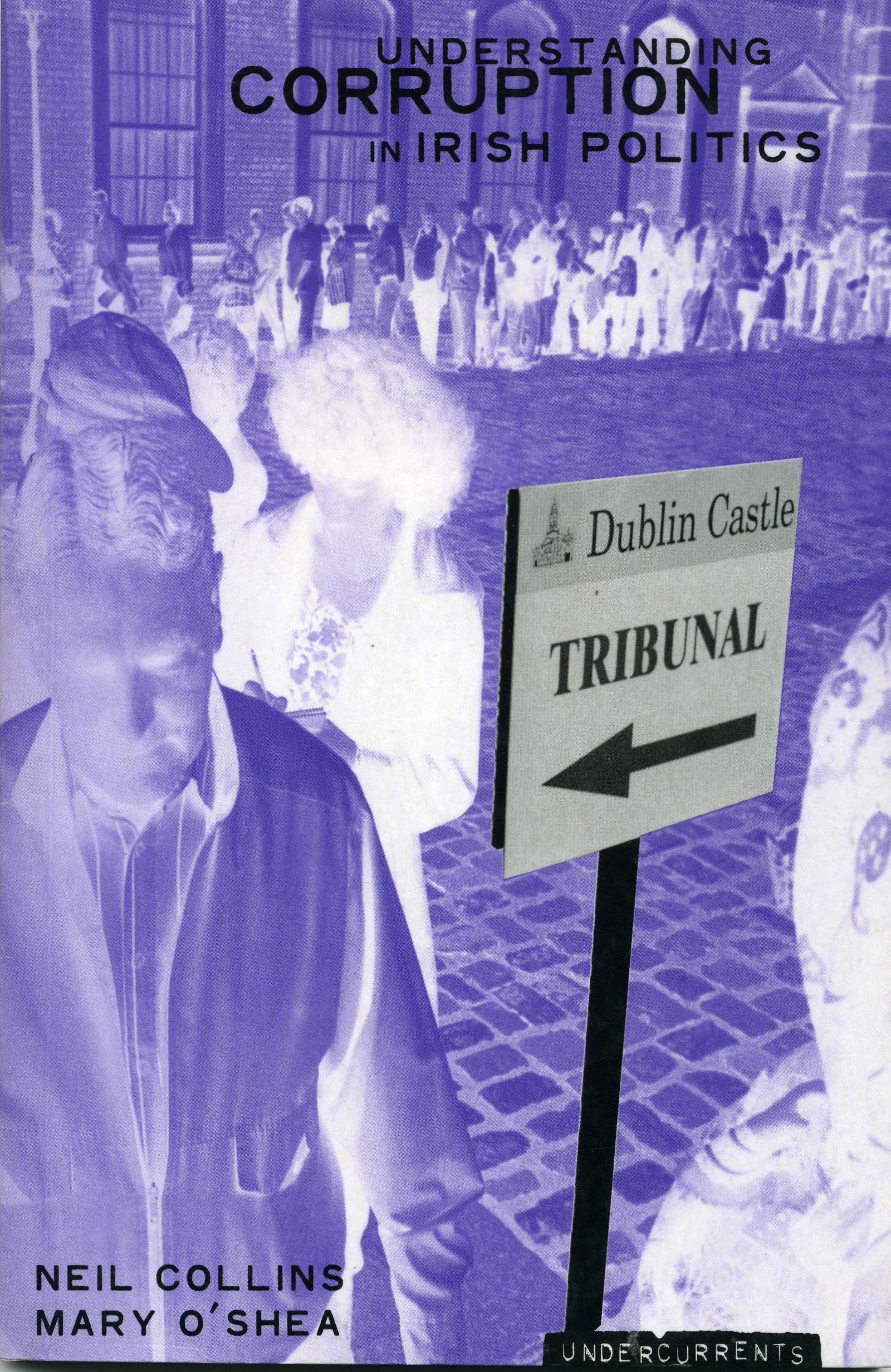 Download Understanding Political Corruption in Irish Politics (Undercurrents) pdf