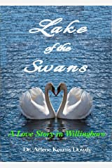 Lake of the Swans: A Love Story in Willingboro Kindle Edition