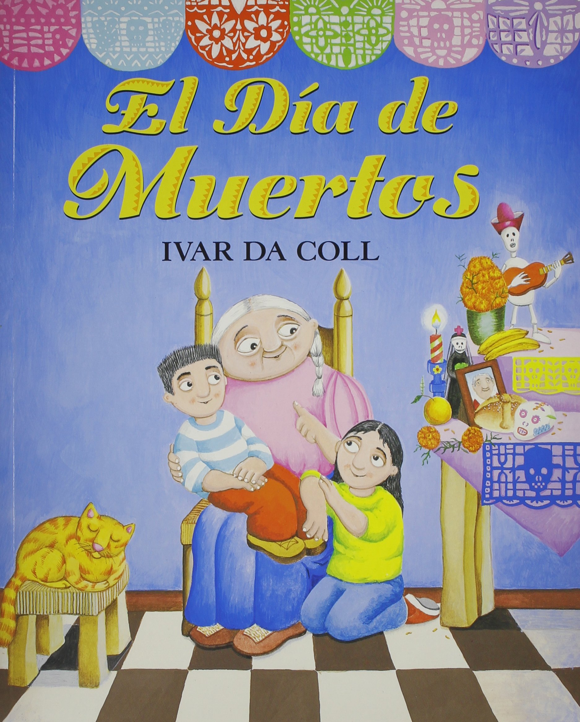 El dia de muertos / The Day of the Dead (Spanish Edition)