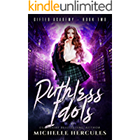 Ruthless Idols: A Paranormal High School Bully Romance (Gifted Academy Book 2) book cover