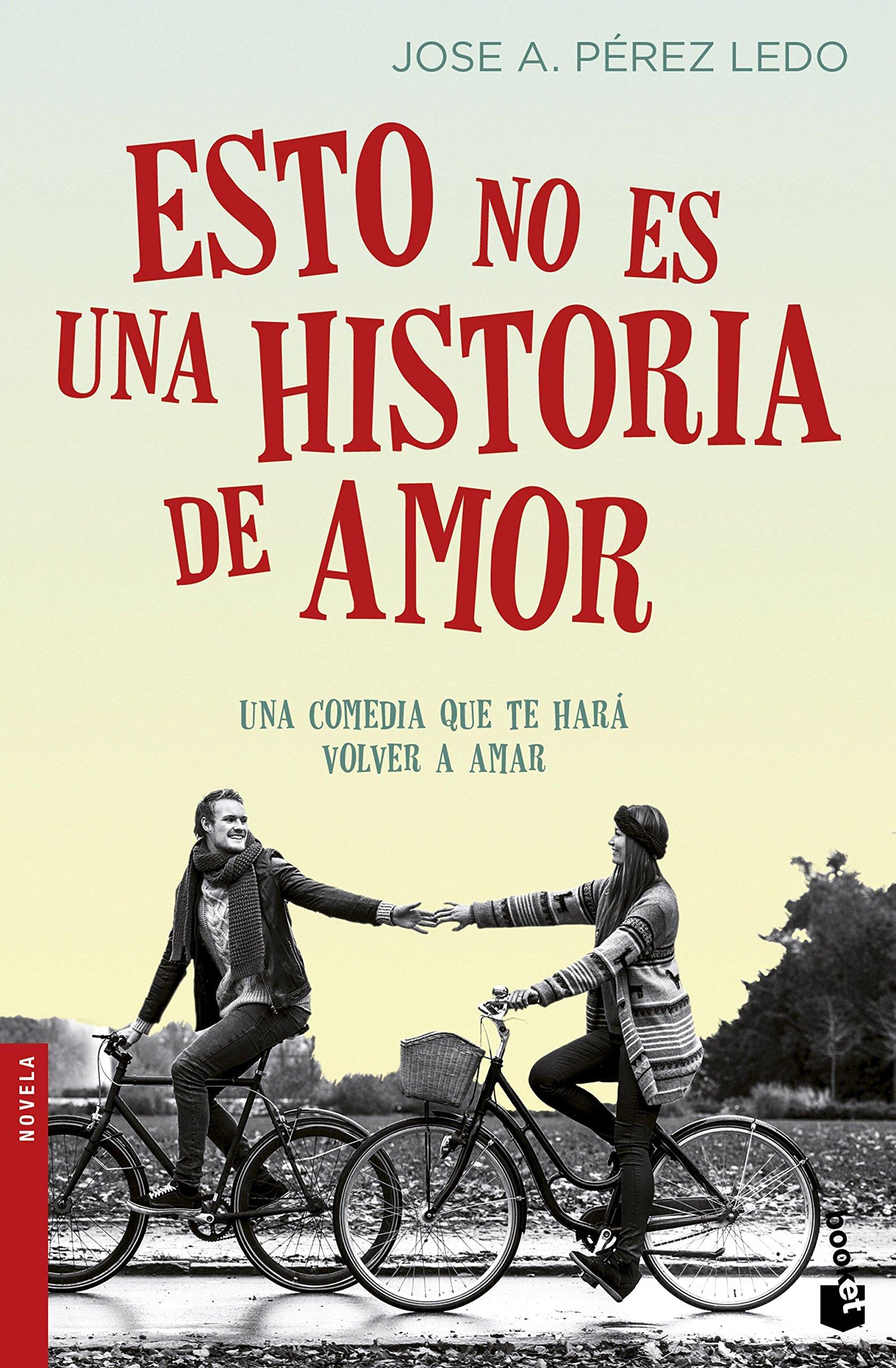 Esto no es una historia de amor (NF Novela): Amazon.es: Pérez Ledo ...