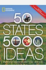 50 States, 5,000 Ideas: Where to Go, When to Go, What to See, What to Do Paperback