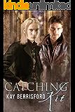 Catching Kit: MM human/elf romance