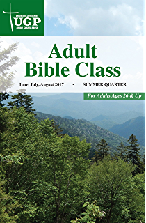 Adult bible class kindle edition by union gospel press religion adult bible class christian life series fandeluxe Choice Image