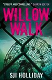 Willow Walk: A heart-pounding, unputdownable psychological thriller with an astonishing twist (Banktoun Trilogy)