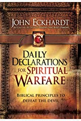 Daily Declarations for Spiritual Warfare: Biblical Principles to Defeat the Devil Kindle Edition