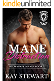Mane Distraction (Milwaukee Manes Book 2)