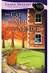 The Cat, the Mill and the Murder: A Cats in Trouble Mystery Mass Market Paperback