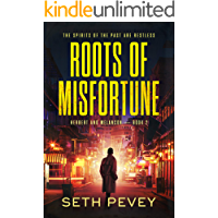 Roots of Misfortune: A Gripping New Orleans Mystery-Thriller (Herbert and Melancon Book 2)