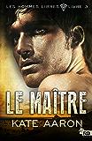 Le Maître: Les Hommes libres, T3
