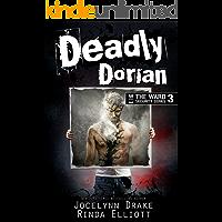 Deadly Dorian (Ward Security Book 3)