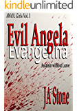 Evil Angela: Assassin without Leave (AWOL Girls Book 1)