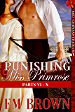 Punishing Miss Primrose, Parts VI - X: An Erotic Historical Romance (Red Chrysanthemum Boxset Book 2)