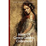 Anne of Green Gables Collection: Anne of Green Gables, Anne of the Island, and More Anne Shirley Books (OBG Classics)