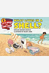 What Lives in a Shell? (Let's-Read-and-Find-Out Science 1) Kindle Edition