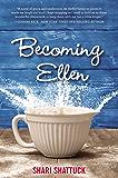 Becoming Ellen
