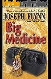 Big Medicine (A John Tall Wolf Novel Book 5)