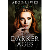 The Darker Ages (English Edition)