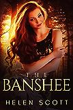The Banshee: A Siren Legacy Novella (The Siren Legacy Series)
