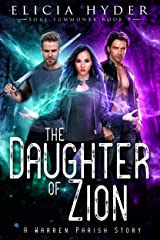 The Daughter of Zion (The Soul Summoner Book 9) Kindle Edition