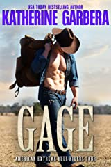 Gage: A Western Cowboy Romance Novel  (American Extreme Bull Riders Tour Book 6) Kindle Edition