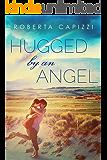 Hugged By An Angel