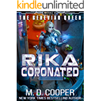 Rika Coronated (Aeon 14: The Genevian Queen Book 2)