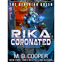 Rika Coronated (Aeon 14: The Genevian Queen Book 2) (English Edition)
