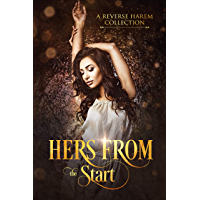Hers From The Start: A Collection of First In Series Reverse Harem
