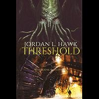 Threshold: Edizione italiana (Whyborne & Griffin Vol. 2)