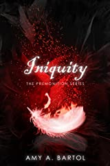 Iniquity (The Premonition Series Book 5) Kindle Edition