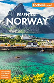 Fodor's Essential Norway (Full-color Travel Guide)