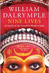 Nine Lives: In Search of the Sacred in Modern India Kindle Edition